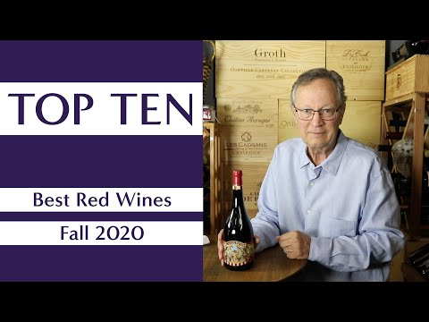 Top Ten Red Wines – Fall 2020 – Sommelier B. Pierre Asti