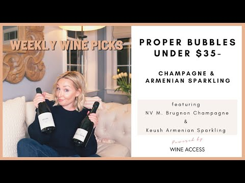 WEEKLY WINE PICKS: Proper Bubbles under $35