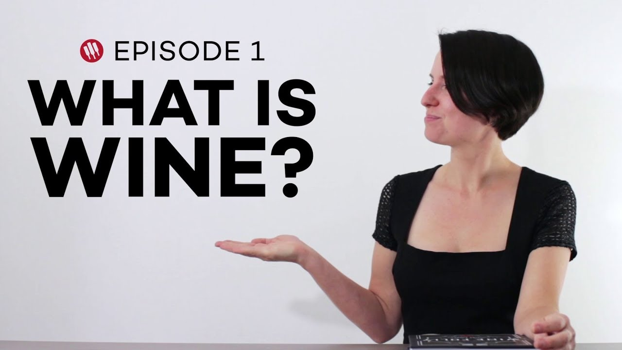 Wine Folly: What is Wine? (Ep. 1)